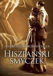 Okładka książki Hiszpański smyczek Andromeda Romano-Lax