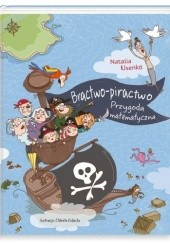 Okładka książki Bractwo-piractwo. Przygoda matematyczna Natalia Usenko