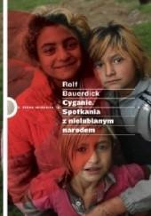 Okładka książki Cyganie. Spotkania z nielubianym narodem Rolf Bauerdick