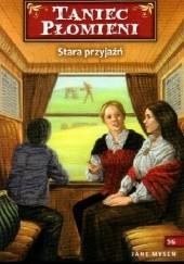 Okładka książki Stara przyjaźń Jane Mysen
