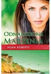 Okładka książki Odnalezione marzenia Nora Roberts