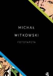 Okładka książki Fototapeta Michał Witkowski