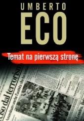 Okładka książki Temat na pierwszą stronę Umberto Eco