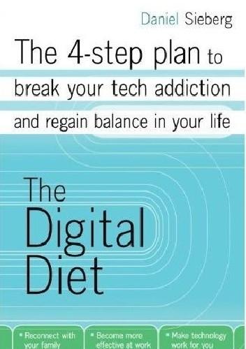 Okładka książki The Digital Diet Daniel Sieberg