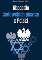 Okładka książki Abecadło żydowskich pisarzy z Polski Robert Stiller