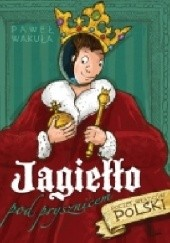 Okładka książki Jagiełło pod prysznicem Paweł Wakuła
