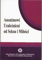 Okładka książki Anonimowi Uzależnieni od Seksu i Miłości SLAA