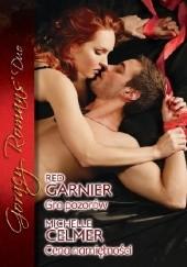 Okładka książki Gra pozorów. Cena namiętności Michelle Celmer,Red Garnier