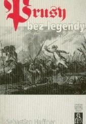 Okładka książki Prusy bez legendy: Zarys dziejów Sebastian Haffner