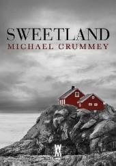 Okładka książki Sweetland Michael Crummey