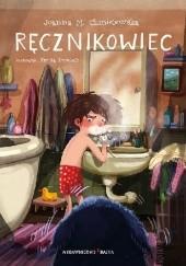 Okładka książki Ręcznikowiec Joanna Maria Chmielewska,Emilia Dziubak