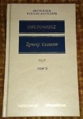 Okładka książki Żywoty cezarów - Swetoniusz tom II Gajus Swetoniusz Trankwillus