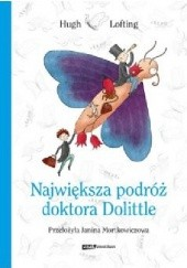 Okładka książki Największa podróż doktora Dolittle Hugh Lofting