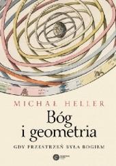 Okładka książki Bóg i geometria. Gdy przestrzeń była Bogiem Michał Heller