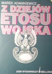 Okładka książki Z dziejów etosu wojska Marek Adamkiewicz