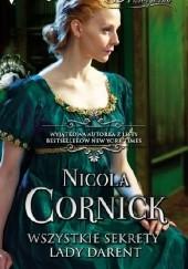 Okładka książki Wszystkie sekrety lady Darent Nicola Cornick