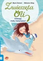 Okładka książki Odwagi, mały marynarzu! Mymi Doinet