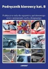 Okładka książki Podręcznik kierowcy kat. B Mariusz Wasiak,Kamil Kowalski