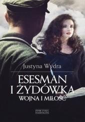 Okładka książki Esesman i Żydówka Justyna Wydra