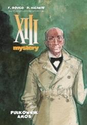 Okładka książki XIII Mystery: Pułkownik Amos Francois Boucq,Alcante
