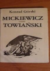 Okładka książki Mickiewicz - Towiański Konrad Górski