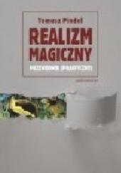 Okładka książki Realizm magiczny  – przewodnik (praktyczny) Tomasz Pindel