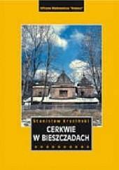 Okładka książki Cerkwie w Bieszczadach Stanisław Kryciński