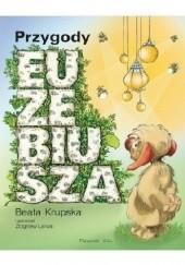 Okładka książki Przygody Euzebiusza Beata Krupska