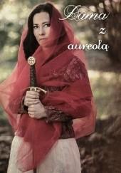 Okładka książki Dama z aureolą praca zbiorowa