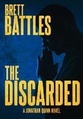 Okładka książki The Discarded Brett Battles