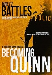 Okładka książki Becoming Quinn Brett Battles