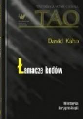 Okładka książki Łamacze kodów Historia kryptologii David Kahn (ur. 1930)