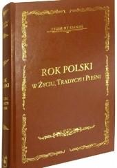 Okładka książki Rok polski w życiu, tradycyi i pieśni Zygmunt Gloger