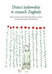 Okładka książki Dzieci żydowskie w czasach Zagłady Olga Orzeł