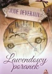 Okładka książki Lawendowy poranek Jude Deveraux