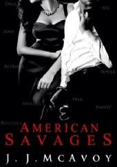 Okładka książki American Savages J. J. McAvoy
