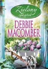 Okładka książki Zielony zakątek Debbie Macomber