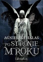Okładka książki Po stronie mroku Agnieszka Hałas
