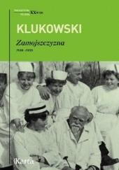 Okładka książki Zamojszczyzna 1918–1959 Zygmunt Klukowski
