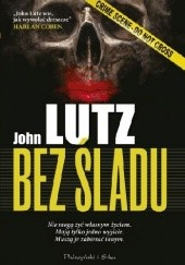 Okładka książki Bez śladu John Lutz