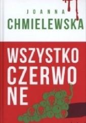 Okładka książki Wszystko czerwone Joanna Chmielewska