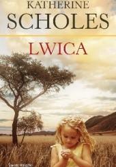 Okładka książki Lwica Katherine Scholes