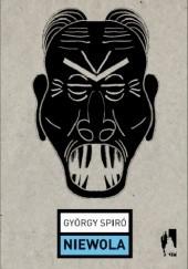 Okładka książki Niewola György Spiró