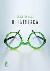 Okładka książki Dublineska Enrique Vila-Matas