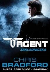Okładka książki Agent. Zakładniczka Chris Bradford