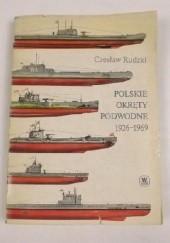 Okładka książki Polskie okręty podwodne 1926-1969 Czesław Rudzki