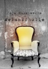 Okładka książki Melanżcholie Kaja Kowalewska