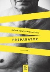 Okładka książki Preparator Hubert Klimko-Dobrzaniecki