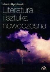 Okładka książki Literatura i sztuka nowoczesna Marcin Rychlewski