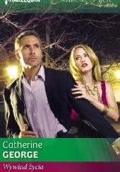 Okładka książki Wywiad życia Catherine George